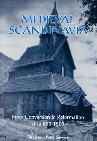 Medieval Scandinavia From Conversion to Reformation, Circa 800-1500  1993 edition cover