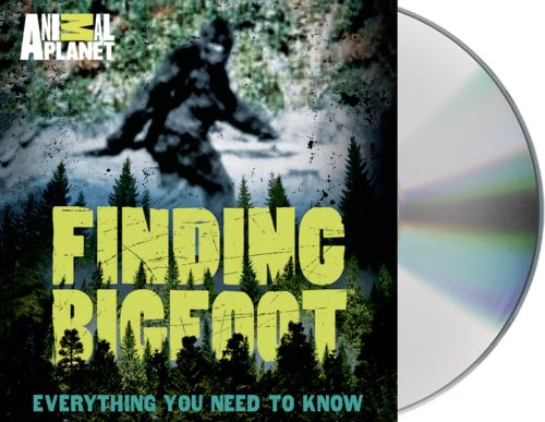 Finding Bigfoot: Everything You Need to Know  2013 edition cover