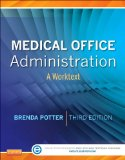 Medical Office Administration A Worktext 3rd 2013 edition cover