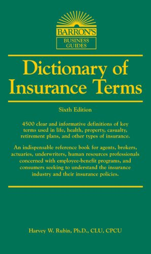 Dictionary of Insurance Terms  6th 2013 (Revised) edition cover