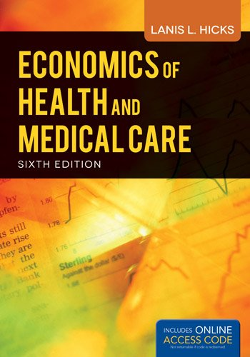 Economics of Health and Medical Care  6th 2014 edition cover