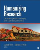Humanizing Research Decolonizing Qualitative Inquiry with Youth and Communities  2014 edition cover