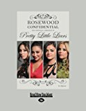 Rosewood Confidential: The Unofficial Companion to Pretty Little Liars  0 edition cover