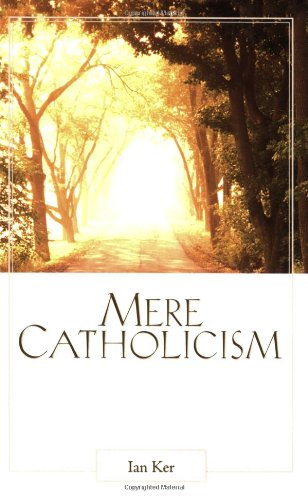 Mere Catholicism  N/A edition cover
