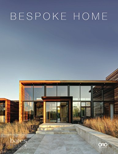 Bespoke Home: Bates Masi Architects  2014 9781941806395 Front Cover
