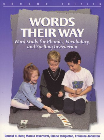 Words Their Way Word Study for Phonics, Vocabulary and Spelling Instruction 2nd 2000 edition cover