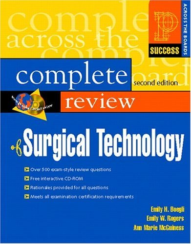 Prentice Hall's Complete Review of Surgical Technology  2nd 2006 (Revised) 9780130495396 Front Cover