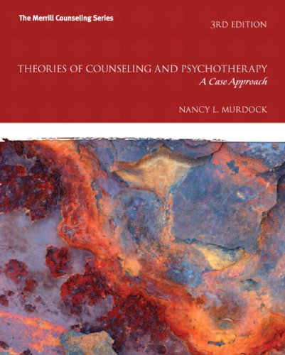 Theories of Counseling and Psychotherapy A Case Approach 3rd 2013 edition cover