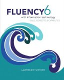 Fluency with Information Technology  6th 2015 9780133577396 Front Cover