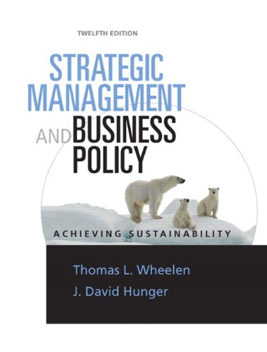 Strategic Management and Business Policy Achieving Sustainability 12th 2010 edition cover