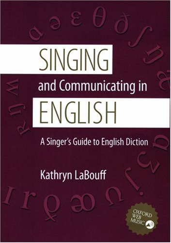 Singing and Communicating in English A Singer's Guide to English Diction  2007 edition cover