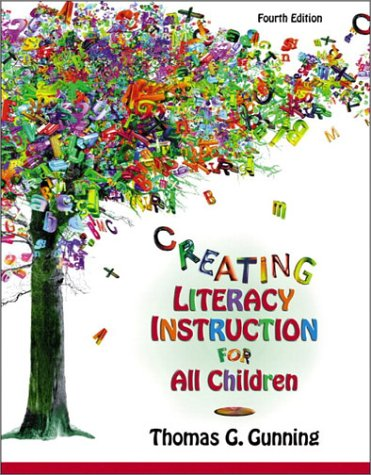 Creating Literacy Instruction for All Children  4th 2003 9780205355396 Front Cover