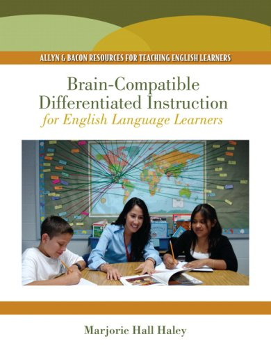 Brain-Compatible Differentiated Instruction for English Language Learners   2010 edition cover