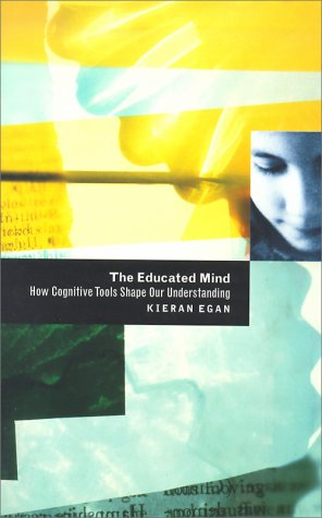 Educated Mind How Cognitive Tools Shape Our Understanding 2nd 1997 edition cover