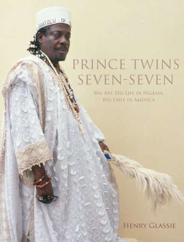 Prince Twins Seven-Seven His Art, His Life in Nigeria, His Exile in America  2010 edition cover