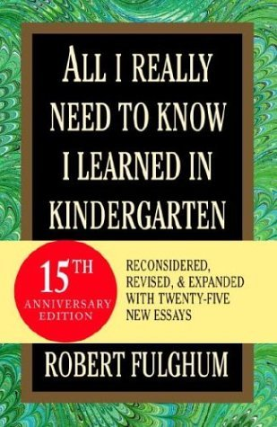 All I Really Need to Know I Learned in Kindergarten   2003 (Revised) edition cover