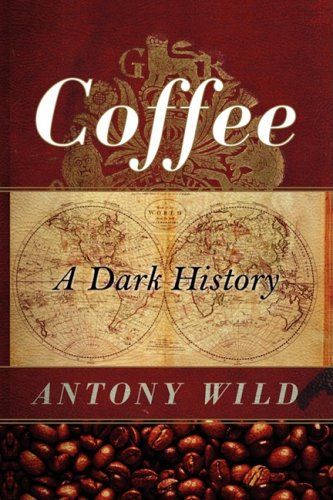 Coffee A Dark History N/A edition cover