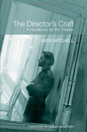 Director's Craft A Handbook for the Theatre  2009 edition cover