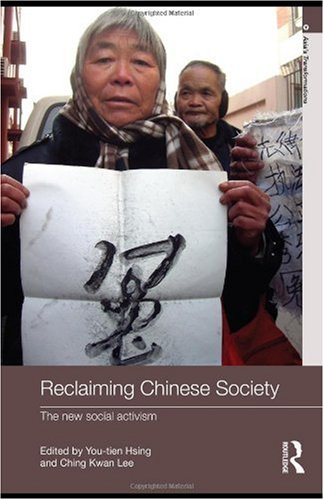 Reclaiming Chinese Society The New Social Activism  2009 edition cover