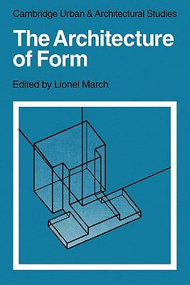 Architecture of Form   2010 9780521136396 Front Cover