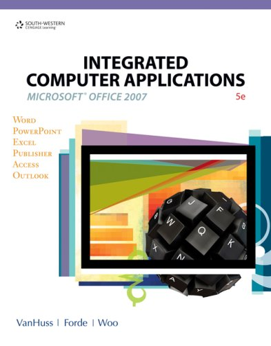 Integrated Computer Applications  5th 2009 (Revised) 9780538730396 Front Cover