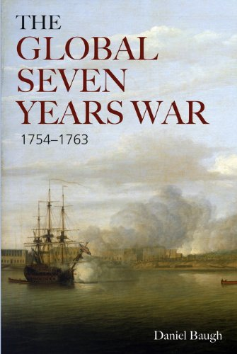 Global Seven Years War, 1754-1763 Britain and France in a Great Power Contest  2011 edition cover