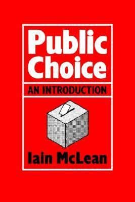 Public Choice An Introduction  1987 9780631138396 Front Cover