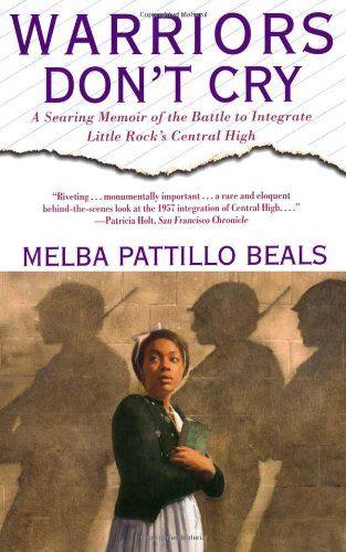 Warriors Don't Cry The Searing Memoir of the Battle to Integrate Little Rock's Central High  1995 edition cover