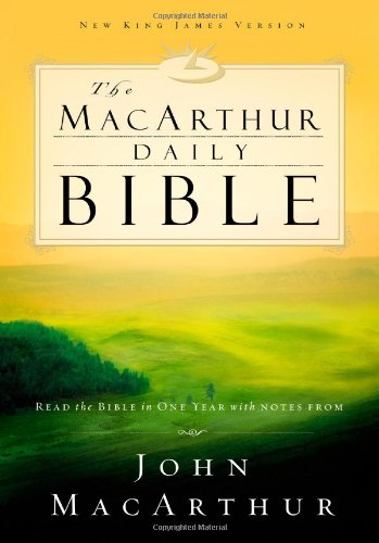 MacArthur Daily Bible Read the Bible in One Year, with Notes from John MacArthur  2003 edition cover