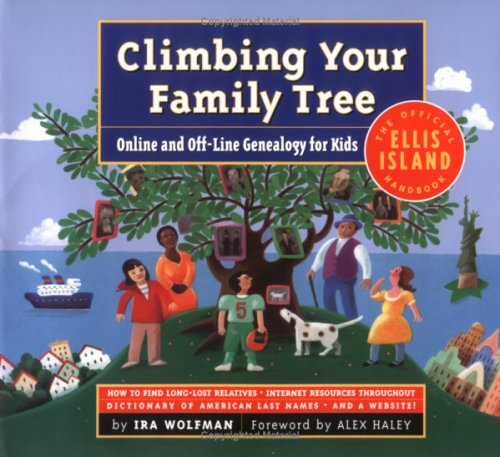 Climbing Your Family Tree Online and off-Line Genealogy for Kids  2002 edition cover