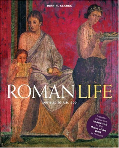 Roman Life 100 B. C. to A. D. 200  2007 edition cover