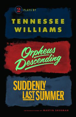 Orpheus Descending and Suddenly Last Summer   2012 edition cover