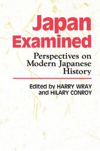 Japan Examined Perspectives on Modern Japanese History N/A edition cover