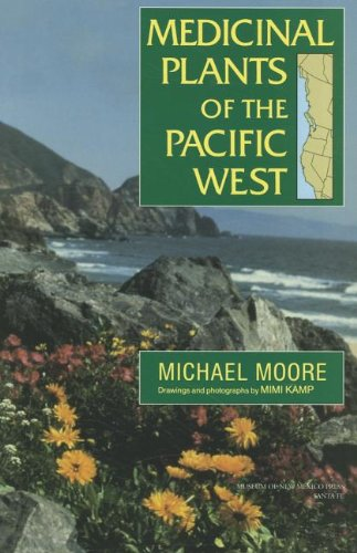 Medicinal Plants of the Pacific West   2011 edition cover