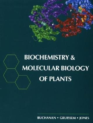 Biochemistry and Molecular Biology of Plants   2000 edition cover