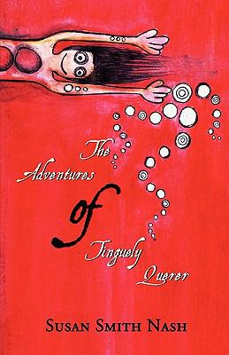 Adventures of Tinguely Querer  N/A edition cover