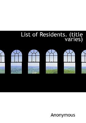 List of Residents N/A 9781115305396 Front Cover