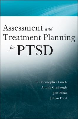 Assessment and Treatment Planning for PTSD   2012 9781118122396 Front Cover
