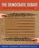 Democratic Debate American Politics in an Age of Change 6th 2015 edition cover