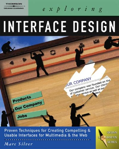 Exploring Interface Design   2005 9781401837396 Front Cover