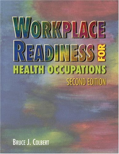 Workplace Readiness for Health Occupations  2nd 2006 (Revised) 9781401879396 Front Cover