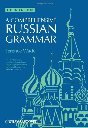 Comprehensive Russian Grammar  3rd 2010 9781405136396 Front Cover