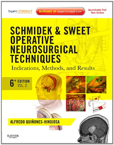Schmidek and Sweet - Operative Neurosurgical Techniques Indications, Methods and Results 6th 2012 edition cover