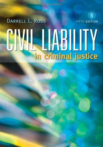Civil Liability in Criminal Justice  5th 2009 (Revised) edition cover