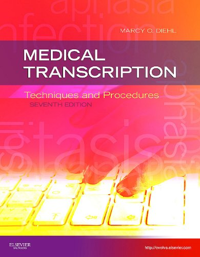 Medical Transcription Techniques and Procedures 7th 2011 edition cover
