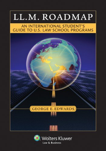 LL. M. Roadmap An International Student's Guide to U.S. Law School Programs  2011 (Student Manual, Study Guide, etc.) edition cover
