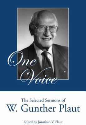 One Voice The Selected Sermons of W. Gunther Plaut  2008 9781550027396 Front Cover