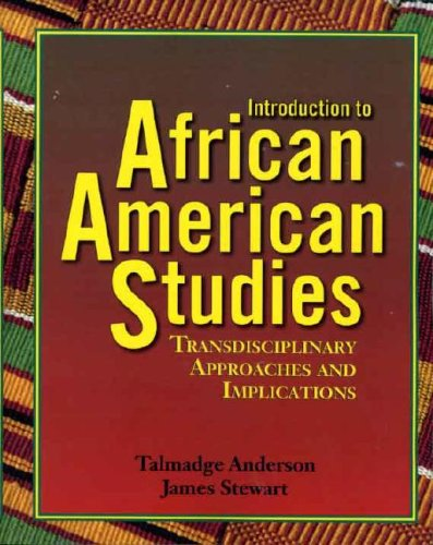 Introduction to African American Studies : Transdisciplinary Approaches and Implications 1st edition cover