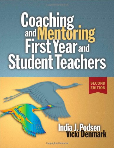 Coaching and Mentoring First-Year and Student Teachers  2nd 2007 (Revised) edition cover