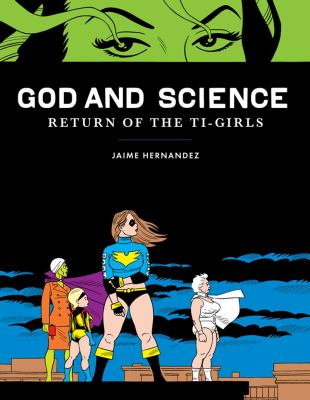 God and Science Return of the Ti-Girls  2012 9781606995396 Front Cover